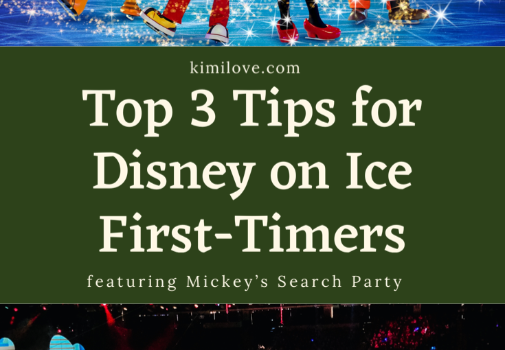 Top 3 Tips for Disney on Ice FirstTimers